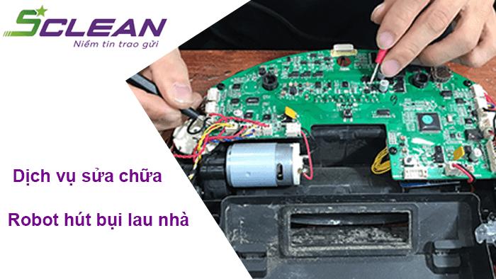 Trải nghiệm dịch vụ sửa chữa robot hút bụi tại Sclean